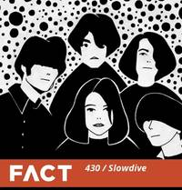listen to slowdive's fact mix featuring swans, sonic youth, cocteau twins, yo la tengo, more